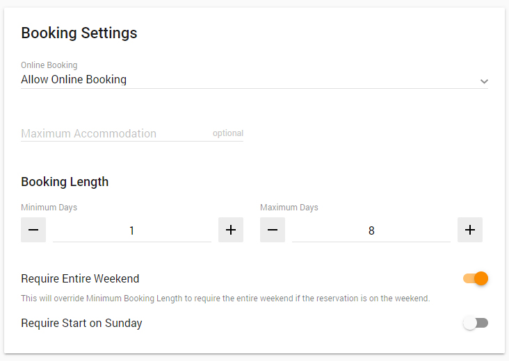 "Booking settings card, with a dropdown to select online booking status, an optional field for maximum accommodation, fields for booking length maximum and minimum in days, and toggles for ""Require Entire Weekend"" and ""Require Start on Sunday"""