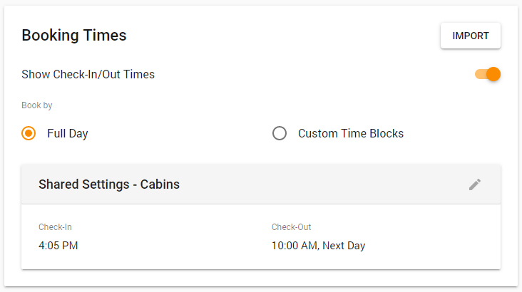 Booking Times card, with IMPORT button, Show Check In/Out Times toggle, and Full Day / Custom Time Blocks multiple choice